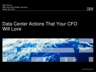 Data Center Actions That Your CFO  Will Love