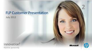 FLP Customer Presentation