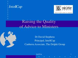 Raising the Quality of Advice to Ministers