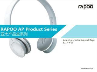 Susan  Liu , Sales Support Dept. 2013-4-25