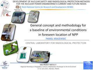 General concept and methodology for a baseline of environmental conditions in foreseen location of  NPP