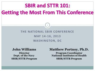 SBIR and STTR 101: Getting the Most From This Conference
