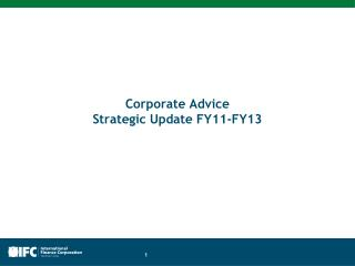 Corporate Advice  Strategic Update FY11-FY13