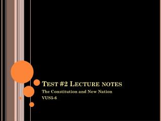 Test #2 Lecture notes