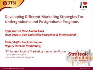 Developing Different Marketing Strategies For  Undergraduate  and Postgraduate Programs Professor  Dr.  Rose  Alinda  A