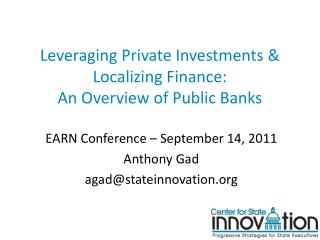 Leveraging Private Investments & Localizing Finance:  An Overview of Public Banks