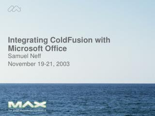 Integrating ColdFusion with Microsoft Office