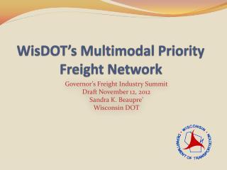 WisDOT's Multimodal Priority Freight Network