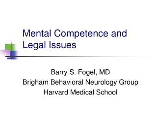Mental Competence and Legal Issues
