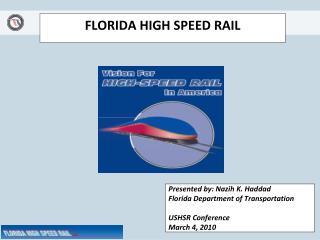 FLORIDA HIGH SPEED RAIL