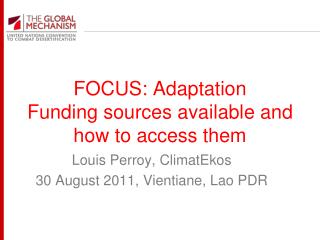 FOCUS: Adaptation Funding sources available and how to access them