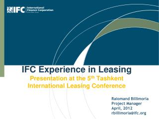 IFC Experience in Leasing Presentation at  the  5 th Tashkent International Leasing Conference