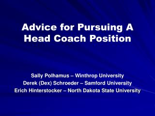 Advice for Pursuing A  Head Coach Position