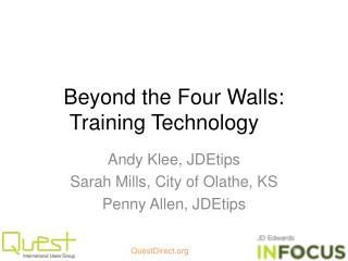 Beyond the Four Walls: Training Technology