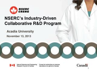 NSERC�s Industry-Driven  Collaborative R&D Program