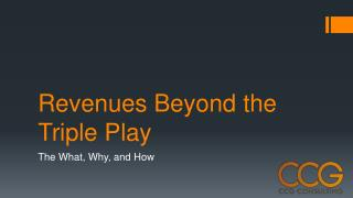 Revenues Beyond the Triple Play