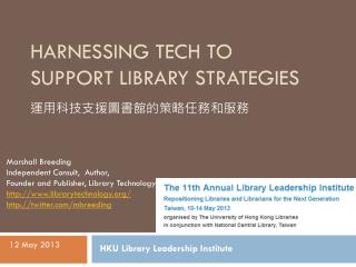 Harnessing Tech to Support Library Strategies