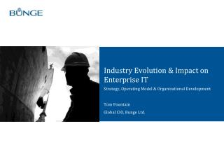 Industry Evolution & Impact on Enterprise IT