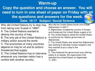 Why did United Nations try to stop Iraq from taking over Kuwait in 1990? A. The United Nations wanted to destroy the co