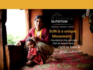 SUN is a  unique    Movement     founded  on the principle       that all  people have a             right  to  food &