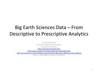 Big Earth Sciences Data – From Descriptive to Prescriptive Analytics