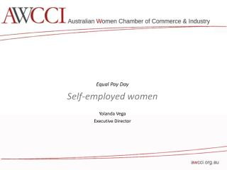 Equal Pay Day Self-employed women  Yolanda  Vega Executive Director