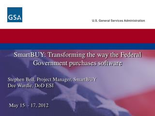 SmartBUY : Transforming the way the Federal Government purchases software