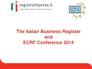 The  Italian  Business  Register and  ECRF Conference 2014