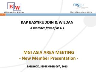 MGI ASIA AREA MEETING - New Member Presentation -