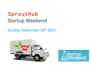 SproutHub Startup Weekend