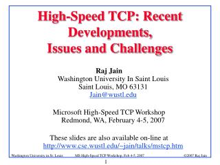 2007 Raj Jain MS High-Speed TCP Workshop