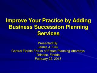 Improve Your Practice by Adding  Business Succession Planning Services