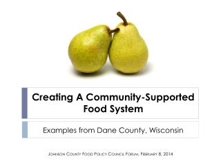 Creating A Community-Supported Food System