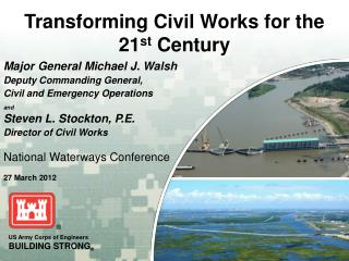 Transforming Civil Works for the  21 st  Century