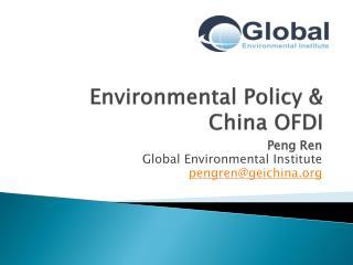 Environmental Policy & China OFDI