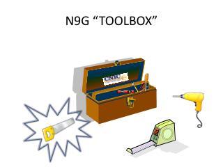 """N9G """"TOOLBOX"""""""