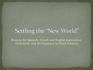 """Settling the """"New World"""""""