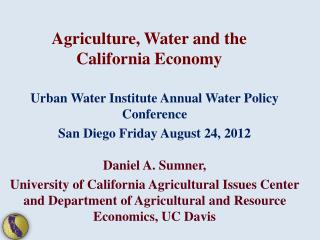 Agriculture, Water and the California Economy