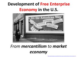 Development of  Free Enterprise Economy  in the U.S.