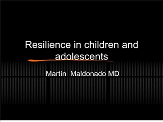 Resilience in children and adolescents