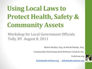 Using Local Laws to Protect Health, Safety & Community Assets