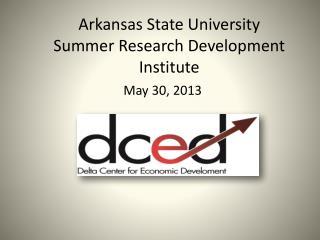 Arkansas State University Summer Research Development Institute