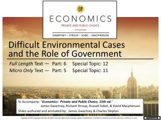 Difficult Environmental Cases and the Role of Government