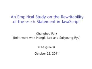 An Empirical Study on the Rewritability  of the  with  Statement in JavaScript