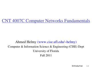 CNT 4007C Computer Networks Fundamentals
