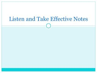 Listen and Take Effective Notes