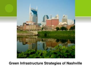 Green Infrastructure Strategies of Nashville