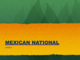 MEXICAN NATIONAL