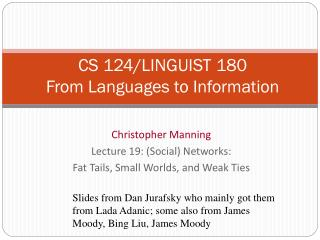CS 124/LINGUIST  180  From  Languages to Information