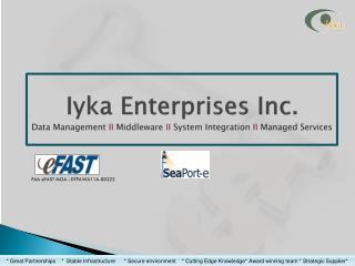 Iyka Enterprises Inc. Data Management  II  Middleware  II  System Integration  II  Managed Services